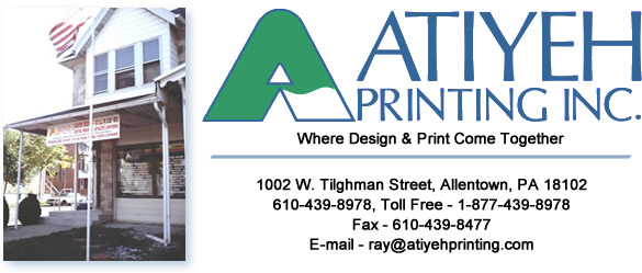 Atiyeh Printing Inc., Where Design and Print Come Together. 1002 W. Tilghman St., Allentown, PA 18102, 610-439-8978, toll free: 1-877-439-8978, Fax: 610-439-8477, e-mail: ray@atiyehprinting.com